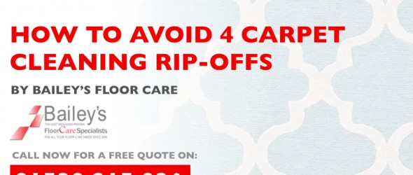 How to avoid 4 carpet cleaning ripoffs by baileys floor care