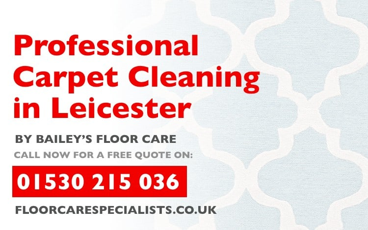 Professional Carpet Cleaning in Leicester and Leicestershire from baileys floor care